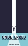 UndeterredCover_100x160