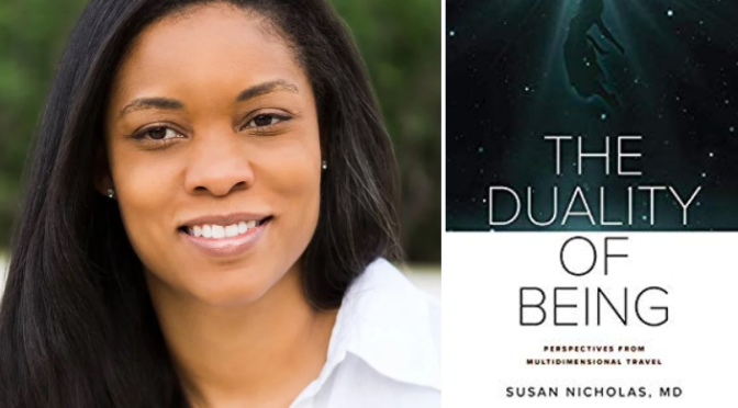 interview with susan Nicholas, m.d., author of the duality of being