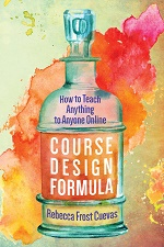 Cover of Course Design Formula by Rebecca Frost Cuevas.