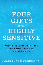Four Gifts of the Highly Sensitive book cover.