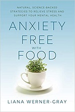 Cover of Anxiety-Free with Food, a book by Liana Werner-Gray