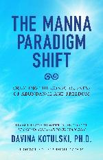 Book cover of The Manna Paradigm Shift by Davina Kotulski
